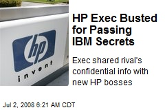 HP Exec Busted for Passing IBM Secrets