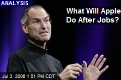 What Will Apple Do After Jobs?