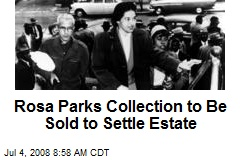 Rosa Parks Collection to Be Sold to Settle Estate