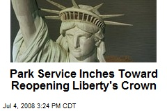 Park Service Inches Toward Reopening Liberty's Crown