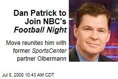 Dan Patrick to Join NBC's Football Night