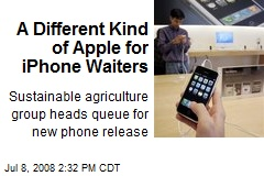 A Different Kind of Apple for iPhone Waiters