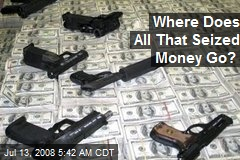 Where Does All That Seized Money Go?