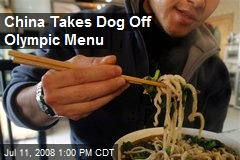 China Takes Dog Off Olympic Menu