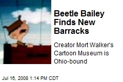 Beetle Bailey Finds New Barracks
