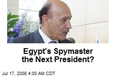 Egypt's Spymaster the Next President?