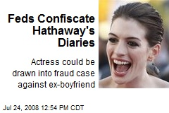 Feds Confiscate Hathaway's Diaries