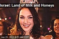 Israel: Land of Milk and Honeys