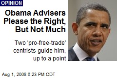 Obama Advisers Please the Right, But Not Much