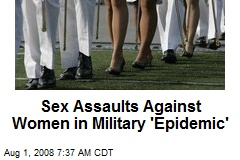 Sex Assaults Against Women in Military 'Epidemic'