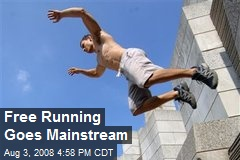 Free Running Goes Mainstream