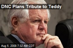 DNC Plans Tribute to Teddy