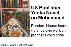 US Publisher Yanks Novel on Mohammed