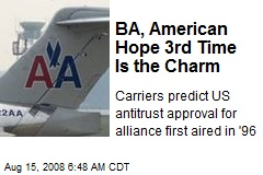 BA, American Hope 3rd Time Is the Charm