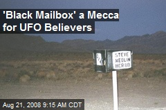 'Black Mailbox' a Mecca for UFO Believers