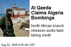 Al Qaeda Claims Algeria Bombings