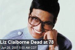 Liz Claiborne Dead at 78