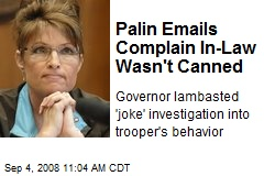 Palin Emails Complain In-Law Wasn't Canned