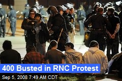 400 Busted in RNC Protest