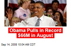 Obama Pulls in Record $66M in August