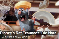 Disney's Rat Trounces 'Die Hard'