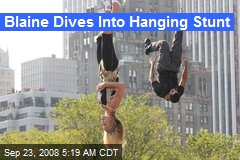 Blaine Dives Into Hanging Stunt