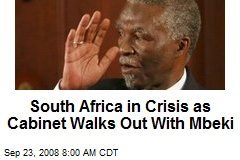 South Africa in Crisis as Cabinet Walks Out With Mbeki