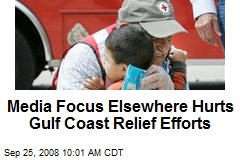Media Focus Elsewhere Hurts Gulf Coast Relief Efforts