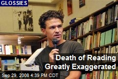 Death of Reading Greatly Exaggerated