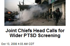Joint Chiefs Head Calls for Wider PTSD Screening
