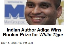 Indian Author Adiga Wins Booker Prize for White Tiger