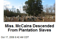 Miss. McCains Descended From Plantation Slaves