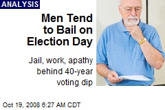 Men Tend to Bail on Election Day