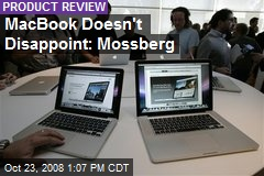 MacBook Doesn't Disappoint: Mossberg