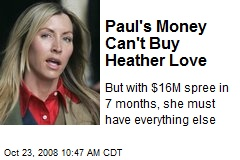 Paul's Money Can't Buy Heather Love