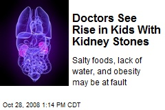 Doctors See Rise in Kids With Kidney Stones