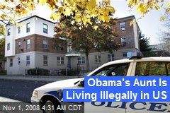 Obama's Aunt Is Living Illegally in US