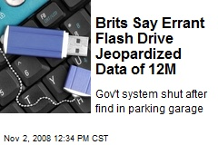 Brits Say Errant Flash Drive Jeopardized Data of 12M