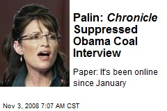 Palin: Chronicle Suppressed Obama Coal Interview