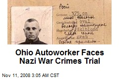 Ohio Autoworker Faces Nazi War Crimes Trial