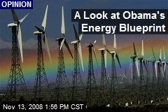 A Look at Obama's Energy Blueprint