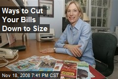 Ways to Cut Your Bills Down to Size