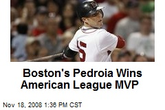 Boston's Pedroia Wins American League MVP