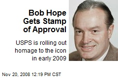 Bob Hope Gets Stamp of Approval