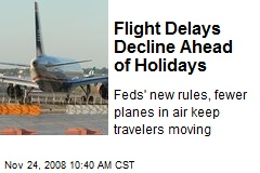 Flight Delays Decline Ahead of Holidays