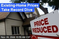 Existing-Home Prices Take Record Dive