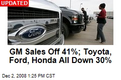 GM Sales Off 41%; Toyota, Ford, Honda All Down 30%