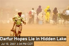 Darfur Hopes Lie in Hidden Lake