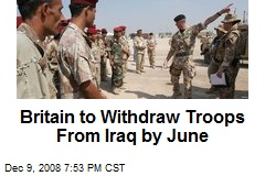Britain to Withdraw Troops From Iraq by June