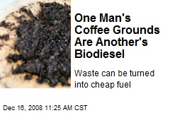One Man's Coffee Grounds Are Another's Biodiesel